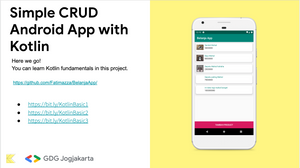 Kotlin Everywhere - Build Simple CRUD Android App with Kotlin